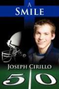 A Smile - Cirillo, Joe; Cirillo, Joseph