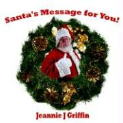 Santa's Message for You! - Griffin, Jeannie J.