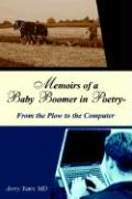 Memoirs of a Baby Boomer in Poetry-From the Plow to the Computer - Yates, Jerry