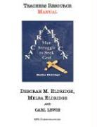 African American Men Struggle to Seek God: Teachers Resource Manual - Eldridge-Lewis, Melba