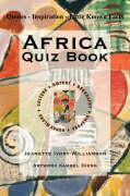 Africa Quiz Book: Quotes - Inspiration - Little Known Facts - Ivory-Williamson, Jeanette