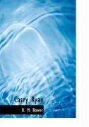 Casey Ryan - Bower, B. M.