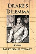 Drake's Dilemma - Stewart, Barry Deane