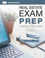 Pennsylvania Re Exam Prep, 4th Edition - Dearborn Real Estate Education; Dearborn Real Estate Education