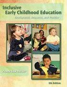 Inclusive Early Childhood Education: Development, Resources, and Practice - Deiner, Penny Low
