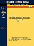 Outlines & Highlights for Precalculus with Calculus Previews: Expanded Volume by Dennis, G Zill, ISBN: 9780763766313 - Cram101 Textbook Reviews