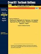 Outlines & Highlights for Calculus: An Applied Approach by Ron Larson, Robert P. Hostetler, David C. Falvo, ISBN: 9780618547180 - Cram101 Textbook Reviews