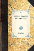 Letters from the South and West - Knight, Henry