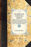 Pilgrimage in Europe and America - Beltrami, Giacomo