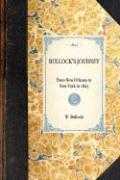 Bullock's Journey - Bullock, W.