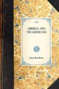 America, and the Americans - Boardman, James
