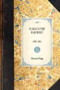 Flagg's the Far West - Flagg, Edmund