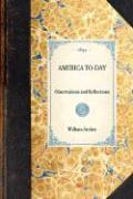 America To-Day - Archer, William