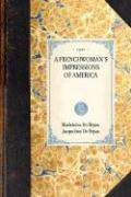 Frenchwoman's Impressions of America - Bryas, Madeleine De; Bryas, Jacqueline De
