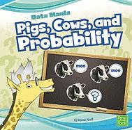 Pigs, Cows, and Probability - Aboff, Marcie