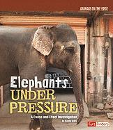 Elephants Under Pressure: A Cause and Effect Investigation - Allen, Kathy