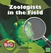 Zoologists in the Field - Spilsbury, Richard