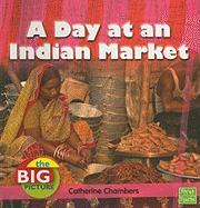 A Day at an Indian Market - Chambers, Catherine