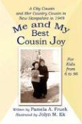 Me and My Best Cousin Joy - Frueh, Pamela