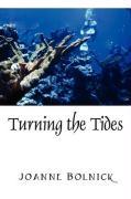 Turning the Tides - Bolnick, Joanne