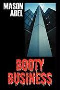 Booty Business - Abel, Mason