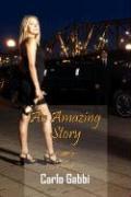 An Amazing Story - Gabbi, Carlo
