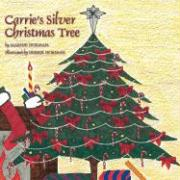 Carrie's Silver Christmas Tree - Horman, Marnie