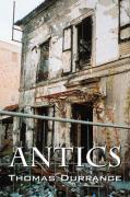 Antics - Durrance, Thomas