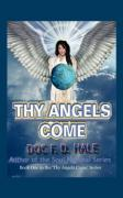 Thy Angels Come: Book One - Hale, Doc F. D.