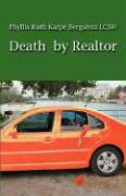 Death by Realtor: A Story of Unmitigated Needs - Bergstein Lcsw, Phyllis Ruth Karpe'