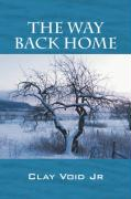 The Way Back Home - Void, Clay, Jr.; Void Jr, Clay