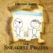 The Sneakiest Pirates - James, Dalton