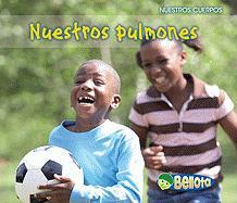 Nuestros Pulmones = Our Lungs - Guillain, Charlotte