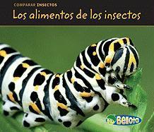 Los Alimentos de los Insectos = Bug Food - Guillain, Charlotte