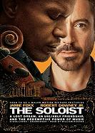The Soloist: A Lost Dream, an Unlikely Friendship, and the Redemptive Power of Music - Lopez, Steve