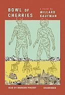 Bowl of Cherries - Kaufman, Millard