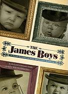 The James Boys: A Novel Account of Four Desperate Brothers - Liebmann-Smith, Richard