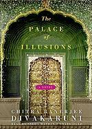 The Palace of Illusions - Divakaruni, Chitra Banerjee