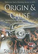 Origin & Cause - Reuben, Shelly