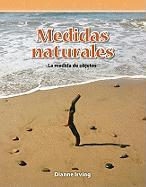 Medidas Naturales (Natural Measures): Level 3 - Irving, Dianne