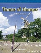 Tomar El Tiempo (Tracking Time): Level 3 - Irving, Dianne