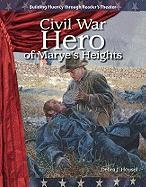 Civil War Hero of Maryes Heights: Expanding and Preserving the Union - Debra J. , Housel