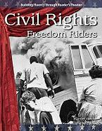 Civil Rights: Freedom Riders: The 20th Century - Harriet, Isecke
