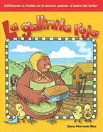 La Gallinita Roja - Rice, Dona Herweck