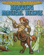 Drawing Magical Beings - Sims, Steve