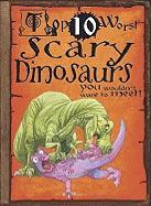 Scary Dinosaurs You Wouldn't Want to Meet! - Franklin, Carolyn