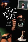 The Whiz Kid - Anderson, Hubert Winston