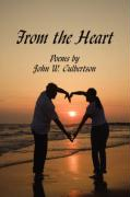 From the Heart: Poems by - Culbertson, John W.
