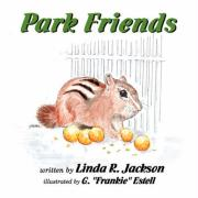Park Friends - Jackson, Linda R.