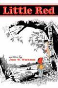 Little Red - Workman, Jesse W.